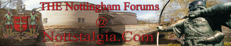 Nottstalgia Nottingham Forums